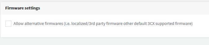Utilice firmware alternativo con 3CX V15.5 Actualización 4